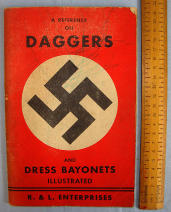 A Reference On Daggers & Dress Bayonets Illustrated (Nazi)' By R & L Enterprises A Reference On Daggers & Dress Bayonets Illustrated (Nazi)' By R & L Enterprises Accessories