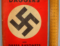 A Reference On Daggers & Dress Bayonets Illustrated (Nazi)' By R & L Enterprises A Reference On Daggers & Dress Bayonets Illustrated (Nazi)' By R & L Enterprises
