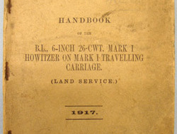 Handbook of the B. L. 6-Inch 26-CWT. Mark I Howitzer On Mark I Tr...