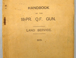 Handbook Of The 18-PR. Q. F. Gun Land Service 1915.
