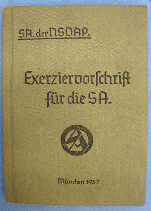 Nazi S.A. der NSDAP 'Exerziervorschrift' (Drill Regulations) Pocket Book. Nazi S.A. der NSDAP 'Exerziervorschrift' (Drill Regulations) Pocket Book. Accessories