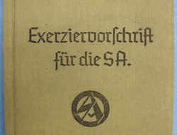 Nazi S.A. der NSDAP 'Exerziervorschrift' (Drill Regulations) Pocket Book. Nazi S.A. der NSDAP 'Exerziervorschrift' (Drill Regulations) Pocket Book.