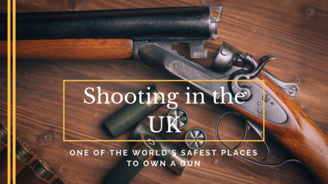 The UK - one of the world's safest places to own a gun