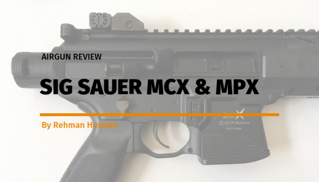 Airgun Review: Sig Sauer MCX & MPX