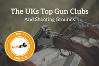 The UK's Top Gun Clubs and Shooting Grounds