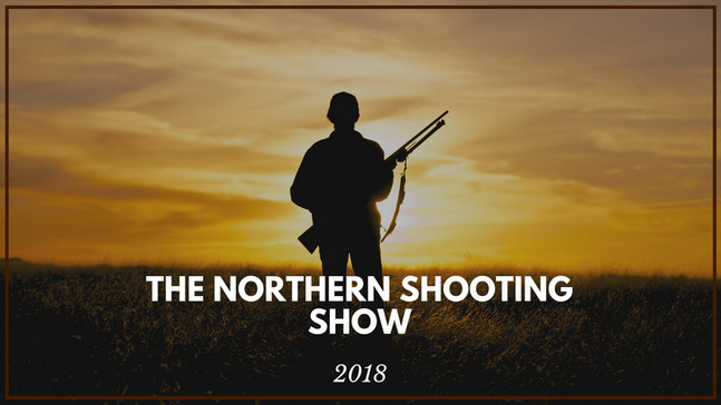 The Northern Shooting Show Kicks Off This Weekend!