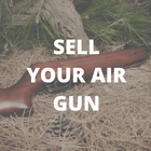 SELL YOUR AIR GUN