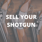 SELL YOUR SHOTGUN